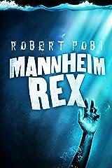 Mannheim Rex Kindle Edition