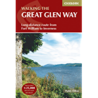 The Great Glen Way: Fort William to Inverness Two-way trail guide (Cicerone Trail Guides)