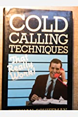 Cold Calling Techniques That Really Work! Hardcover