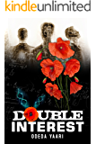 Double Interest:  A Gripping Technothriller