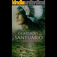 Guardiões do Santuário: Uma aventura pela floresta amazônica