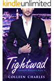 Tightwad (Caldwell Brothers Book 2)