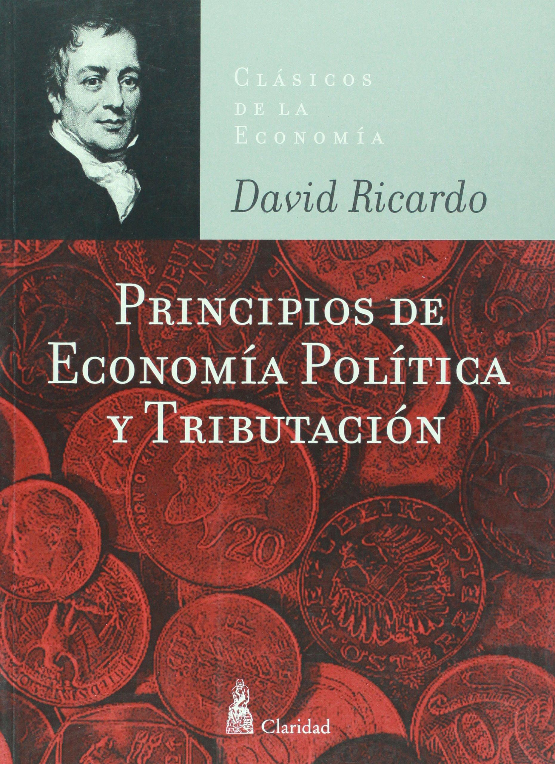 Download Principios de economia y tributacion (Clasicos de la economia / Economy Classics) (Spanish Edition) pdf epub