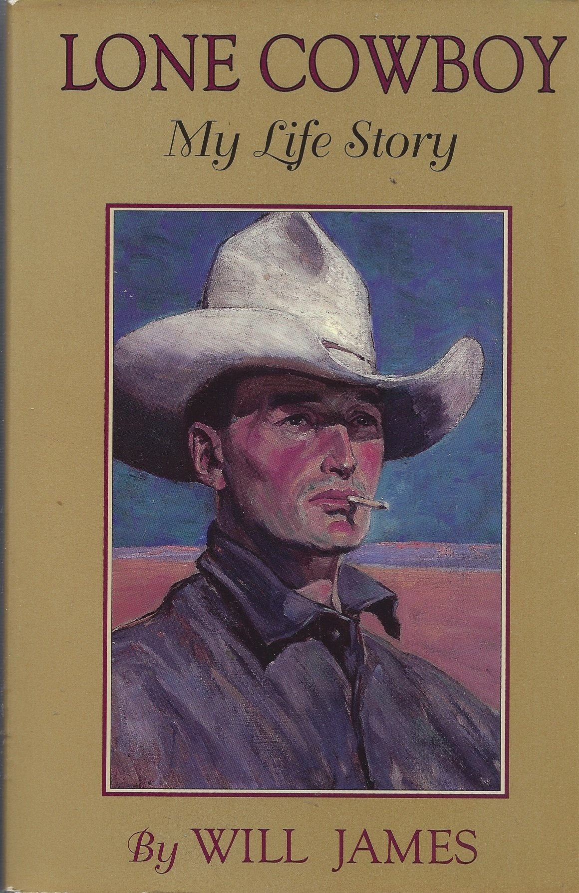 Lone Cowboy: My Life Story [ILLUSTRATED]