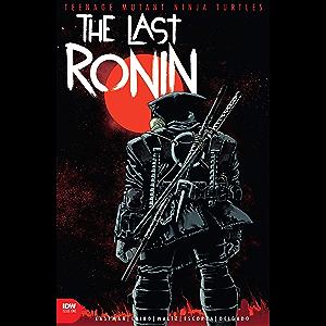 Teenage Mutant Ninja Turtles: The Last Ronin #1 (of 5)