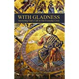 With Gladness: Answering God's Call in Our Everyday Lives