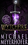 Wytchfire (The Dragonkin Trilogy Book 1)