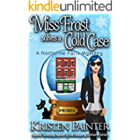 Miss Frost Solves A Cold Case: A Funny Cozy Paranormal Mystery (Jayne Frost Book 1)