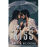 The Last Kiss: Funny, heart-breaking, and oh so romantic (The Notting Hill Sisterhood Book 1)