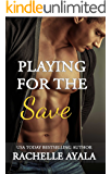 Playing for the Save (Men of Spring Baseball Book 4)