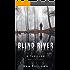 Blind River: A Thriller