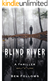 Blind River: A Thriller (English Edition)