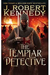 The Templar Detective (The Templar Detective Thrillers Book 1) Kindle Edition