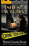 Ashes of Autumn (Mina's Adventures Book 4) (English Edition)