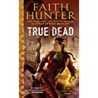 True Dead (Jane Yellowrock Book 14)