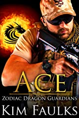 Ace (Zodiac Dragon Guardians Book 8) Kindle Edition