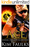 Ace (Zodiac Dragon Guardians Book 8)