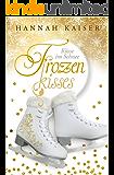 Frozen Kisses - Küsse im Schnee (German Edition)