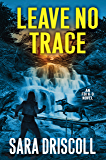 Leave No Trace (An F.B.I. K-9 Novel Book 5)