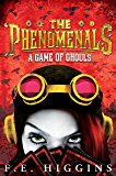 A Game of Ghouls (The Phenomenals Book 2)