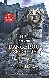 Dangerous Secrets: A 2-in-1 Collection (K-9 Unit)