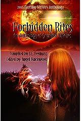 Forbidden Rites: Fantasy Writers Anthology Kindle Edition