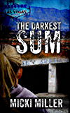 The Darkest Sum