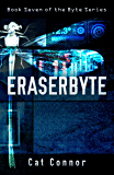 Eraserbyte (byte series Book 7)
