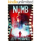 Numb - A Disturbing Psychological Thriller (Numb Series Book 1)