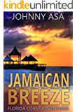 Jamaican Breeze: A Caribbean Adventure (Florida Coast Adventures Book 3)
