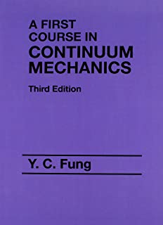 Mathematics applied to continuum mechanics classics in applied first course in continuum mechanics 3rd edition fandeluxe Choice Image