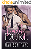 Daddy Duke (Royally Screwed Book 3)