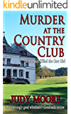 Murder at the Country Club: Somebody Killed the Cart Girl