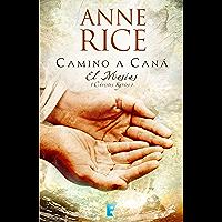 Camino a Caná (El Mesías 2): Continuación