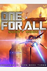 One For All: A Military SciFi Epic (Brothers in Arms Book 3) Kindle Edition