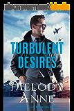 Turbulent Desires (Billionaire Aviators Book 2) (English Edition)