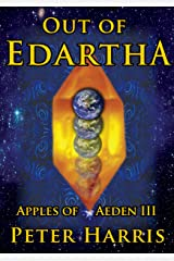 Out of Edartha (The Apples of Aeden) Kindle Edition