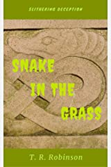 Snake in the Grass (Bitches Book 3) Kindle Edition