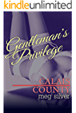 Gentleman's Privilege (Calais County Book 1)