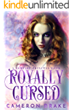 Royally Cursed (Vampire Princess Book 2)