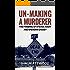 Un-Making a Murderer: The Framing of Steven Avery and Brendan Dassey
