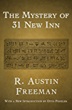 The Mystery of 31 New Inn (The Dr. Thorndyke Mysteries Book 4)