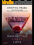 Manhattan crazy love (Manhattan Love)
