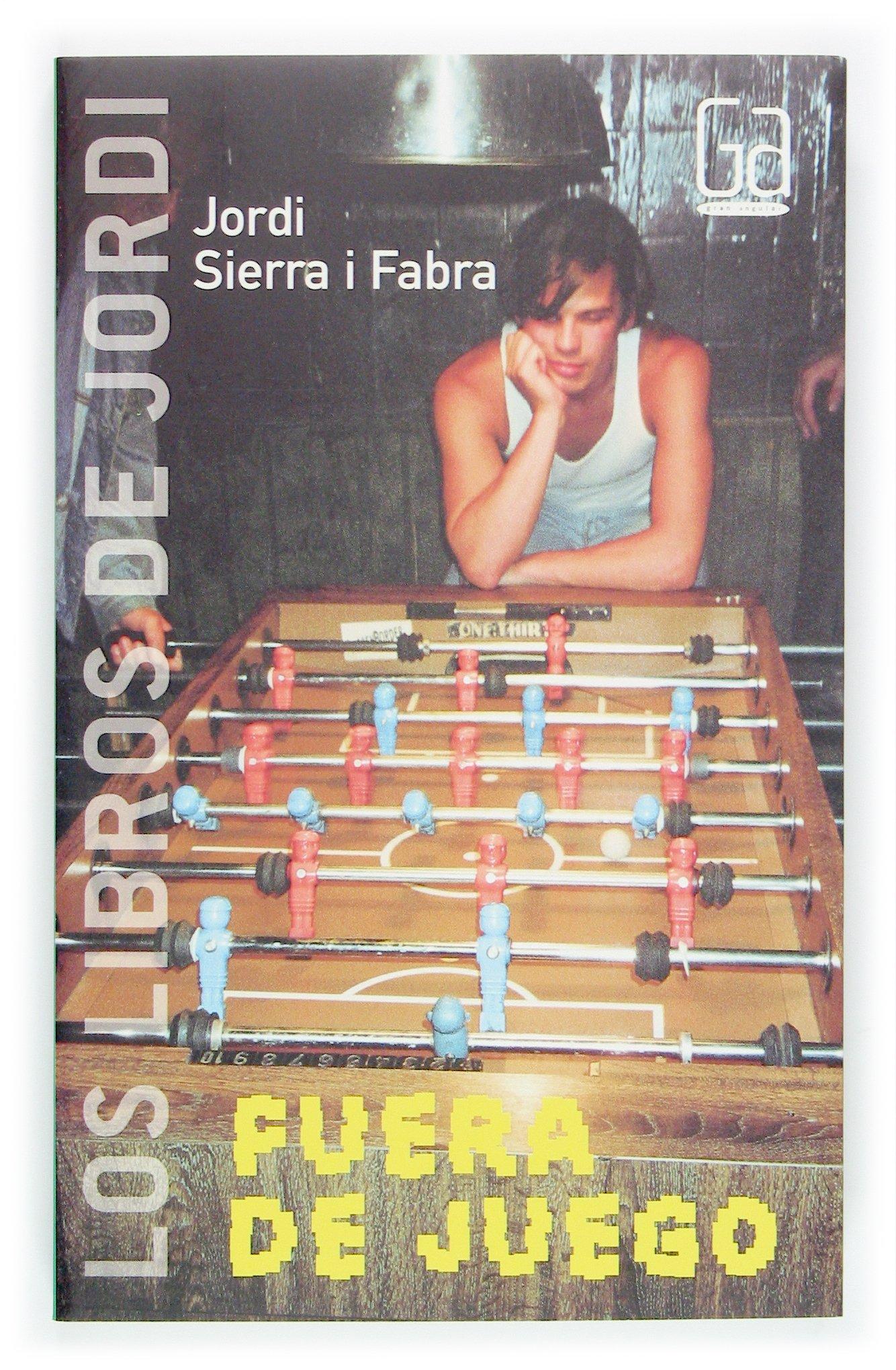 Fuera de juego / Out of Play (Los Libros de Jordi / The Books of Jordi) (Spanish Edition) pdf