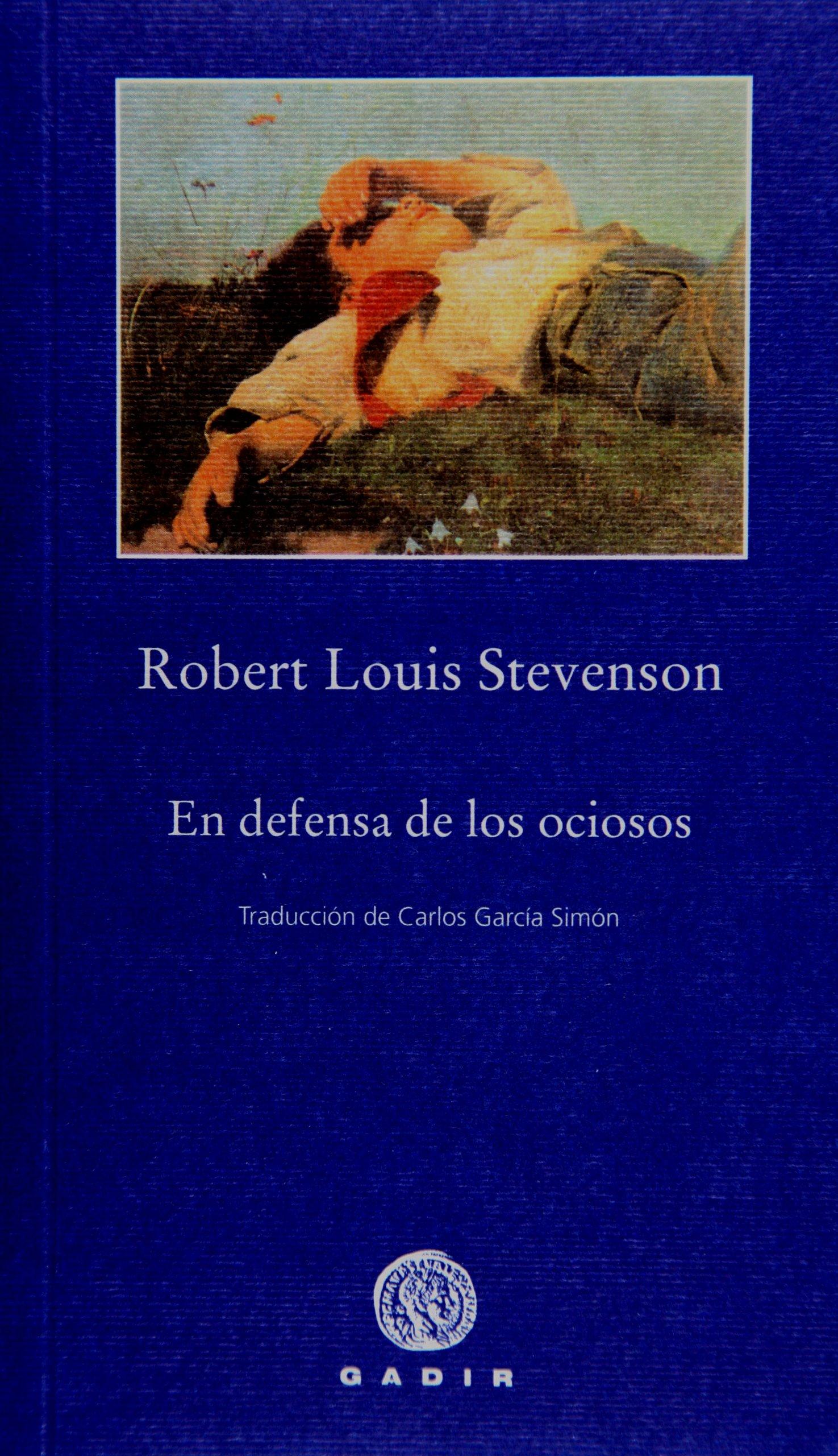 En defensa de los ociosos (Pequeña Biblioteca, Gadir): Amazon.es ...