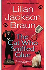 The Cat Who Sniffed Glue (Cat Who... Book 8) Kindle Edition