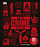 The Crime Book: Big Ideas Simply Explained (English Edition)