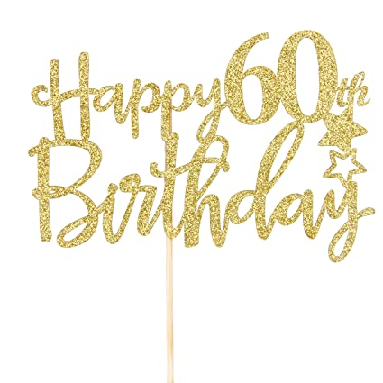 Image Unavailable Not Available For Color Gold Glitter Happy 60th Birthday Cake Topper