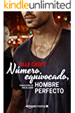 Número equivocado, hombre perfecto (Bourbon Street Boys nº 1) (Spanish Edition)