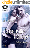 Greenville College: Luke und Monica (Greenville College Reihe 2)